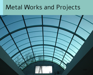 Metal Works and Projects